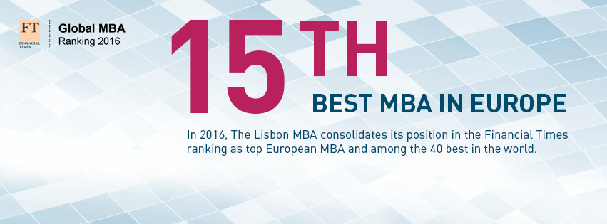 The Lisbon MBA among the best in Europe and the World!